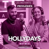 Logo of the podcast HOLLYDAYS interview dans Les Instants Privilégiés Hotmixradio.