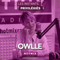 Logo of the podcast OWLLE interview dans Les Instants Privilégiés Hotmixradio.
