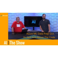 Logo of the podcast Azure ML Data Prep GUI, Its Not Just About The Code | AI Show