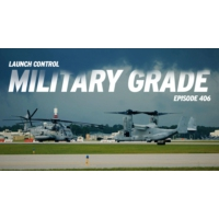 Logo of the podcast Launch Control 406: Military Grade