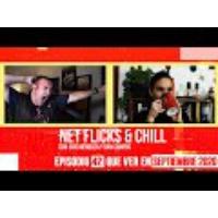 Logo of the podcast Net Flicks and Chill 42 - Recomendaciones para ver en streaming en Septiembre 2020