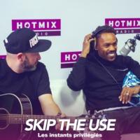 Logo of the podcast SKIP THE USE interview dans Les Instants Privilégiés Hotmixradio.