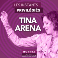 Logo of the podcast TINA ARENA interview dans Les Instants Privilégiés Hotmixradio.