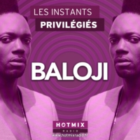 Logo of the podcast BALOJI interview dans Les Instants Privilégiés Hotmixradio.