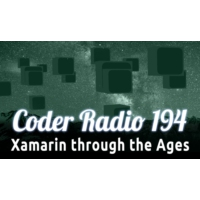 Logo of the podcast Xamarin through the Ages | CR 194