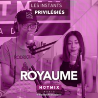 Logo of the podcast ROYAUME interview dans Les Instants Privilégiés Hotmixradio.
