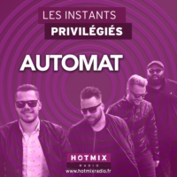 Logo of the podcast AUTOMAT interview dans Les Instants Privilégiés Hotmixradio.