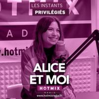 Logo of the podcast ALICE ET MOI interview dans Les Instants Privilégiés Hotmixradio.