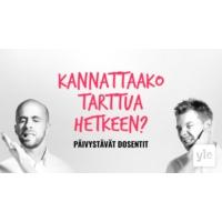 Logo of the podcast Kannattaako tarttua hetkeen?