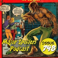 Logo du podcast Major Spoilers Podcast #748: Werewolf by Night!