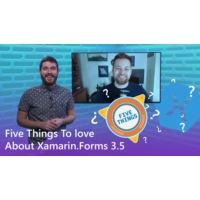 Logo of the podcast Five Things to Love About Xamarin.Forms 3.5 | The Xamarin Show