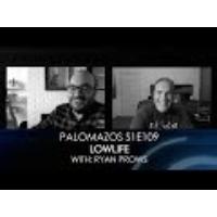 Logo of the podcast Palomazos S1E109 - Lowlife