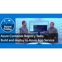 Logo of the podcast Azure Container Registry Tasks: Build and deploy to Azure App Service | Azure Friday