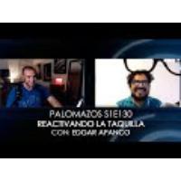 Logo of the podcast Palomazos S1E130 - Reactivando la Taquilla