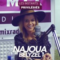 Logo of the podcast NAJOUA BELYZEL interview dans Les Instants Privilégiés Hotmixradio.