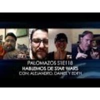 Logo of the podcast Palomazo S1E118 - Hablemos de Star Wars (con Alejandro Alemán, Daniel Villamil y Edith Sánchez)