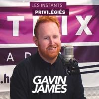 Logo of the podcast GAVIN JAMES interview dans Les Instants Privilégiés Hotmixradio.