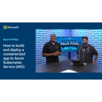 Logo of the podcast How to build and deploy a containerized app to Azure Kubernetes Service (AKS) | Azure Friday