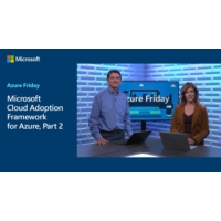 Logo of the podcast Microsoft Cloud Adoption Framework for Azure, Part 2 | Azure Friday