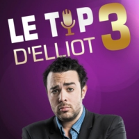 Logo of the podcast Le Top 3 d'Elliot (29.08.16)