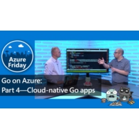 Logo of the podcast Go on Azure: Part 4—Cloud-native Go apps | Azure Friday