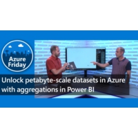 Logo of the podcast Unlock petabyte-scale datasets in Azure with aggregations in Power BI | Azure Friday