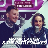 Logo of the podcast FRANK CARTER AND THE RATTLESNAKES interview dans Les Instants Privilégiés Hotmixradio.