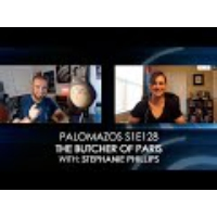 Logo of the podcast Palomazos S1E128 - The Butcher of Paris (with Stephanie Phillips)