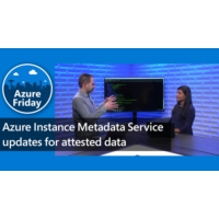 Logo of the podcast Azure Instance Metadata Service updates for attested data | Azure Friday