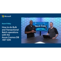 Logo of the podcast How to do Bulk and Transactional Batch operations with the Azure Cosmos DB .NET SDK | Azure Friday