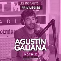 Logo of the podcast AGUSTIN GALIANA interview dans Les Instants Privilégiés Hotmixradio.