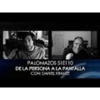 Logo of the podcast Palomazos S1E110 - De la Persona a la Pantalla
