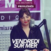 Logo of the podcast VENDREDI SUR MER interview dans Les Instants Privilégiés Hotmixradio.