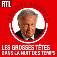 Logo du podcast Les Grosses Têtes dans la nuit des temps du 01 juil. 2014