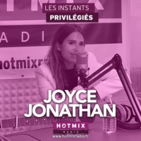Logo of the podcast JOYCE JONATHAN interview dans Les Instants Privilégiés Hotmixradio.