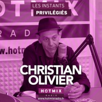 Logo of the podcast CHRISTIAN OLIVIER interview dans Les Instants Privilégiés Hotmixradio.