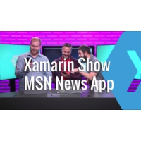Logo of the podcast Building the New MSN News App with Xamarin | The Xamarin Show