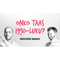 Logo of the podcast Onko taas 1930-luku?