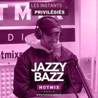 Logo of the podcast JAZZY BAZZ interview dans Les Instants Privilégiés Hotmixradio.
