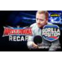 Logo du podcast Gorilla Position ep065: WWE WrestleMania weekend recap