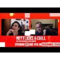 Logo du podcast Net Flicks and Chill 32 - Recomendaciones de Streaming para Noviembre 2019