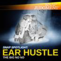 Logo du podcast Snap Spotlight - Ear Hustle: The Big No No