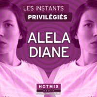 Logo of the podcast ALELA DIANE interview dans Les Instants Privilégiés Hotmixradio.
