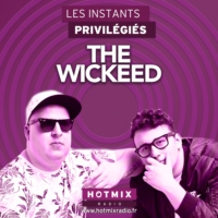Logo of the podcast THE WICKEED interview dans Les Instants Privilégiés Hotmixradio.