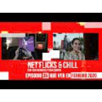 Logo du podcast Net Flicks and Chill 35 - Recomendaciones de Streaming para Febrero 2020