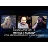 Logo of the podcast Palomazos S1E119 - Premios e Industria (con Adriana Fernández y Jaime Rosales)