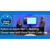 Logo of the podcast Python on Azure: Part 1—Building Django apps with Visual Studio Code | Azure Friday