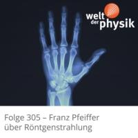 Logo of the podcast Folge 305 – Röntgenstrahlung
