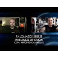 Logo of the podcast Palomazos S1E125 - Hablemos de Guión (Con Antonio Camarillo)