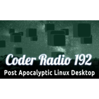 Logo of the podcast Post Apocalyptic Linux Desktop   CR 192